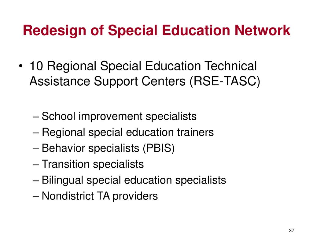 Redesign of Special Education Network