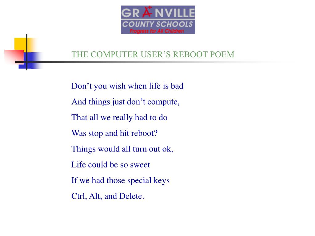 THE COMPUTER USER'S REBOOT POEM