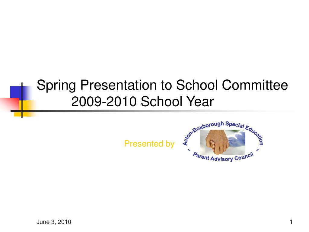 Spring Presentation to School Committee