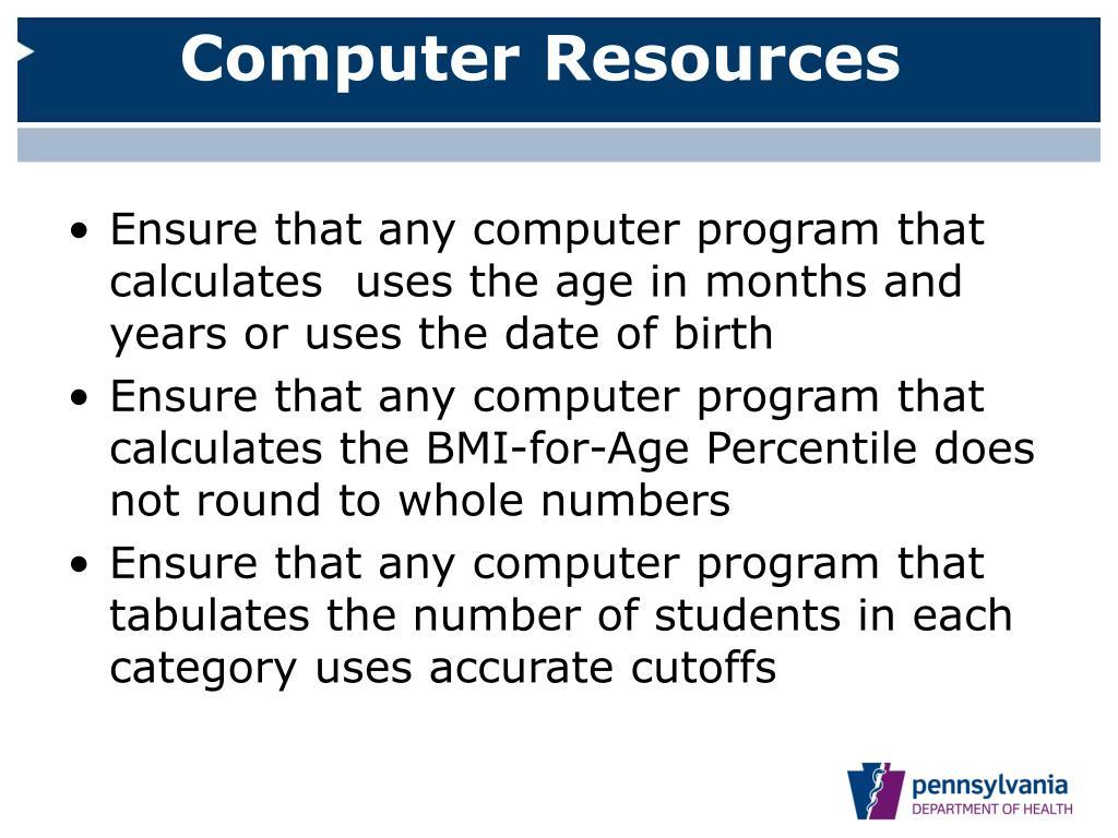 Computer Resources