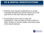 pe dental modifications