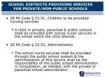 school districts providing services for private non public schools