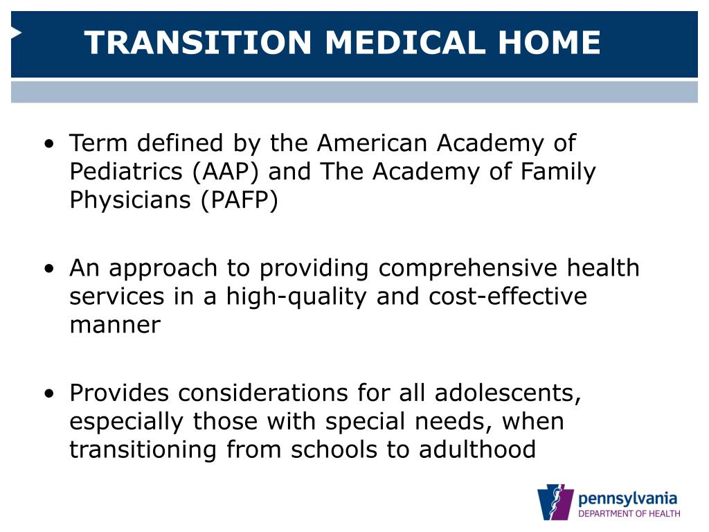 TRANSITION MEDICAL HOME