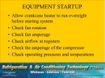 equipment startup