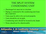 the split system condensing unit