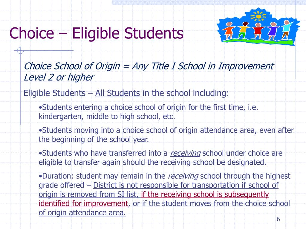 Choice – Eligible Students