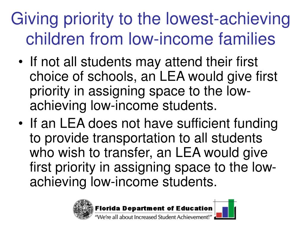 Giving priority to the lowest-achieving children from low-income families
