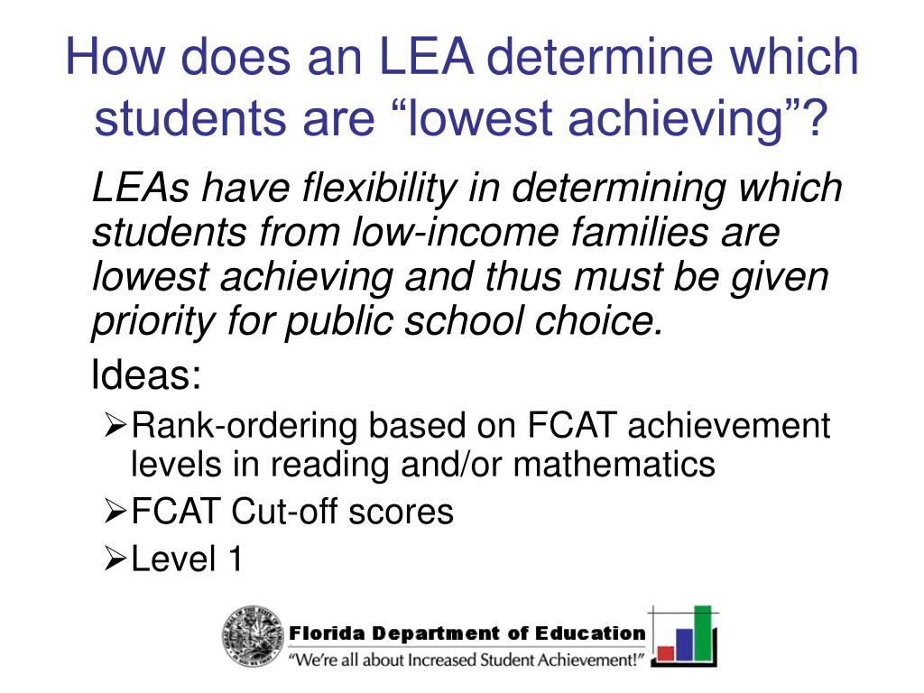 "How does an LEA determine which students are ""lowest achieving""?"