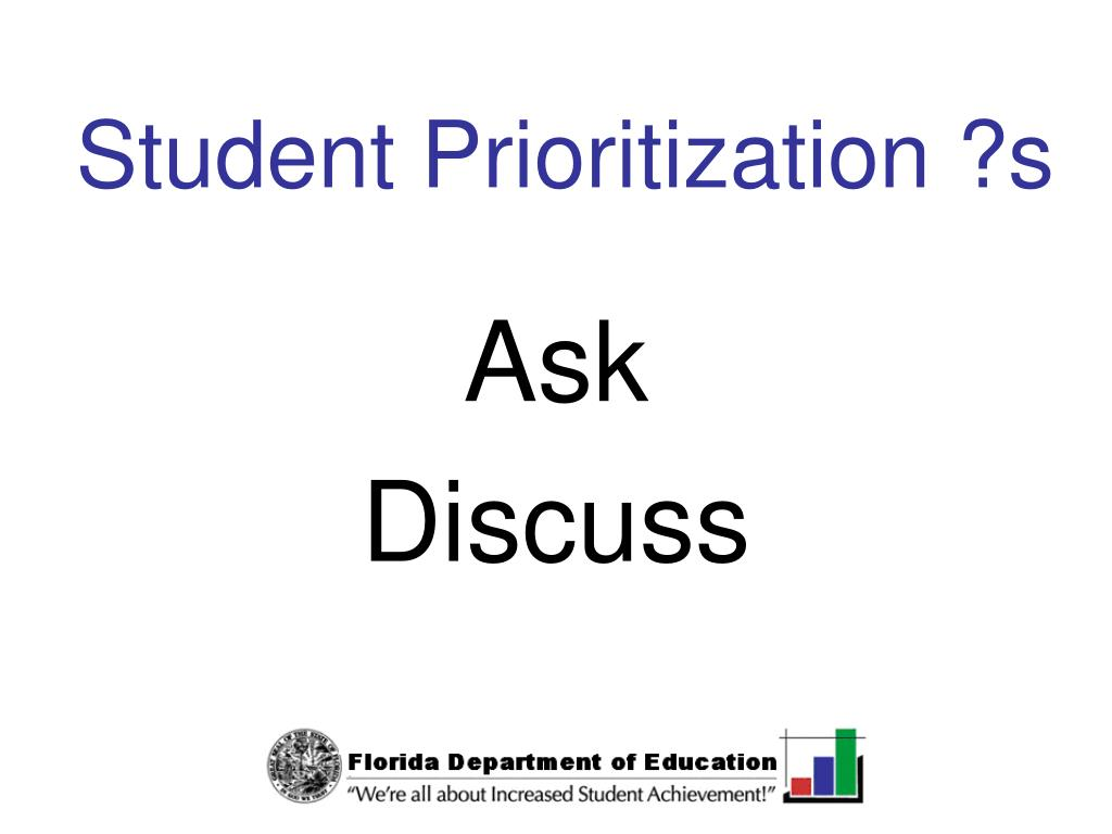 Student Prioritization ?s