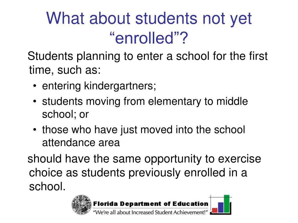 "What about students not yet ""enrolled""?"