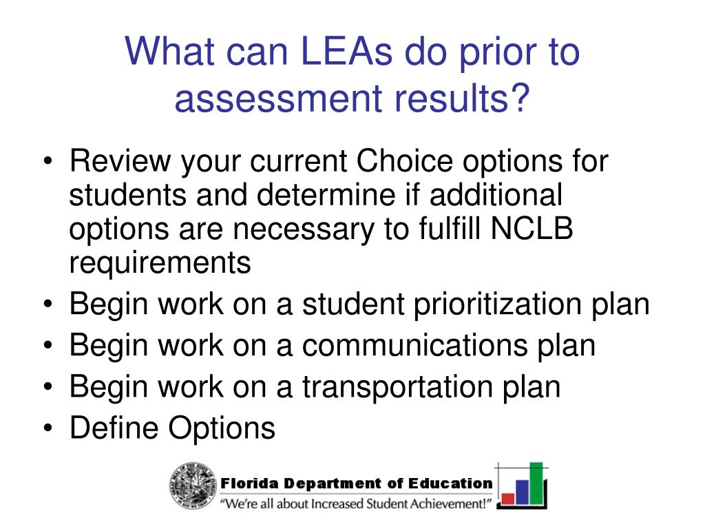 What can LEAs do prior to assessment results?