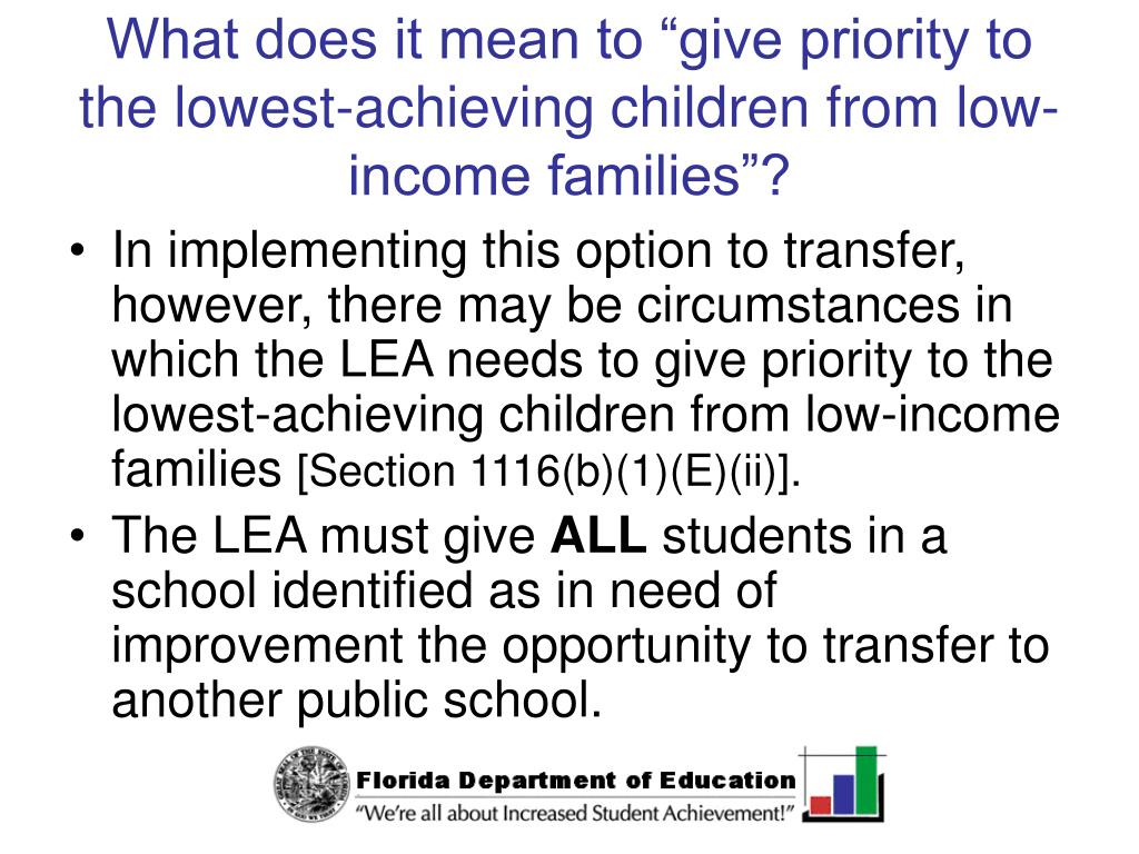 "What does it mean to ""give priority to the lowest-achieving children from low-income families""?"
