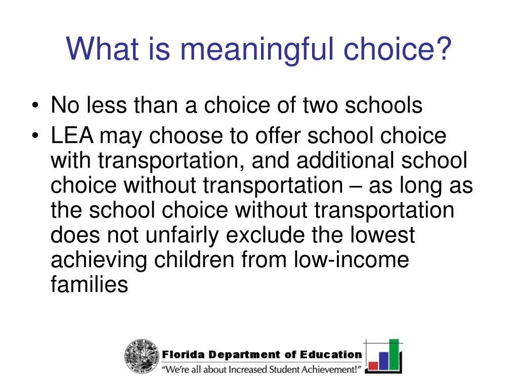 What is meaningful choice?