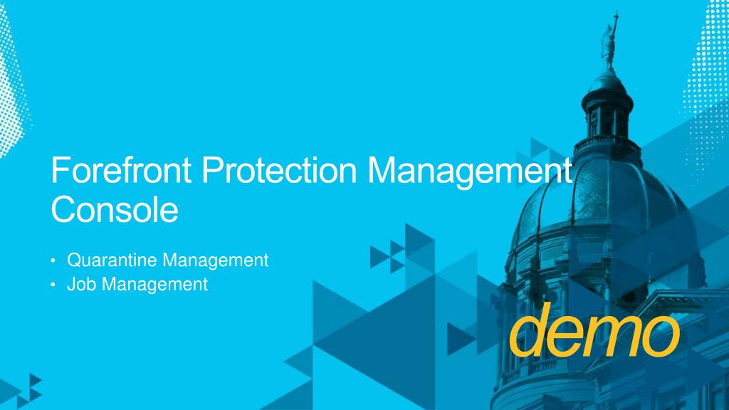 Forefront Protection Management Console