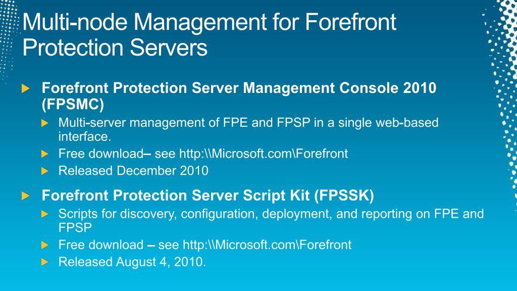 Multi-node Management for Forefront Protection Servers