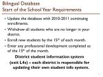 bilingual database start of the school year requirements