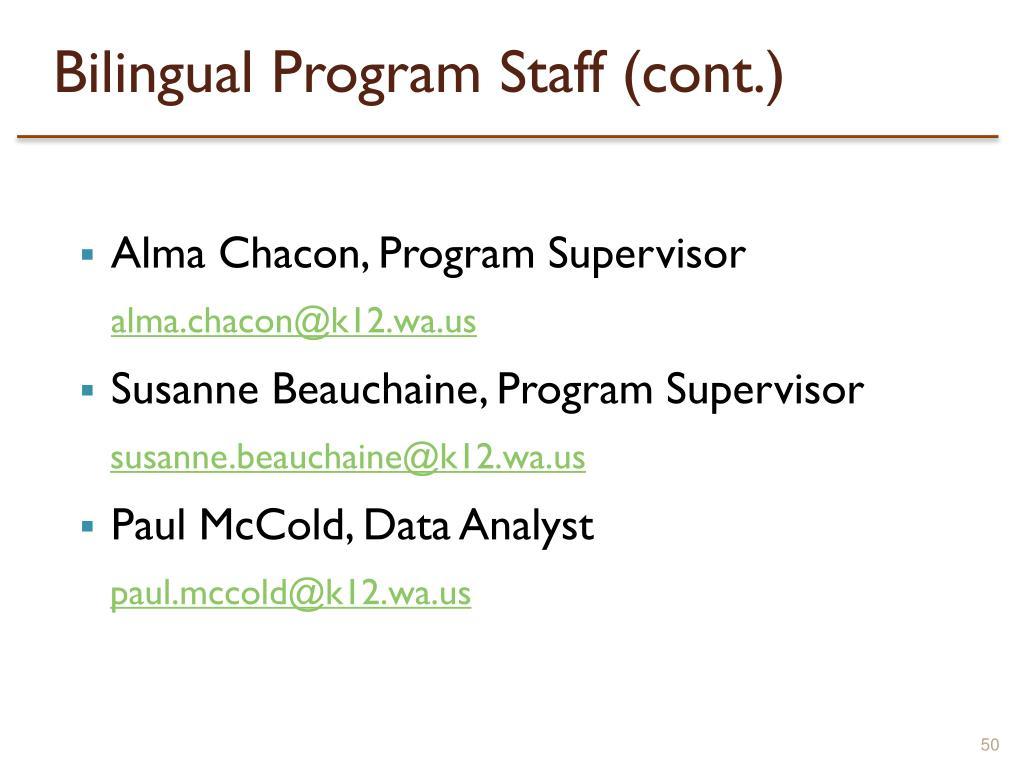 Bilingual Program Staff (cont.)
