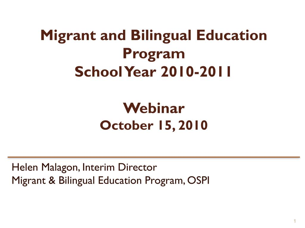 migrant and bilingual education program school year 2010 2011 webinar october 15 2010