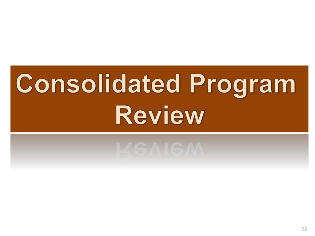 Consolidated Program