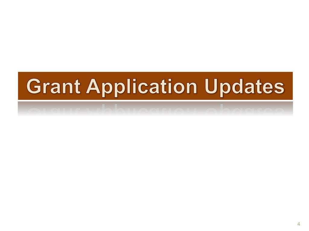 Grant Application Updates