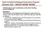 state transitional bilingual instruction program igrants 219 needs more work