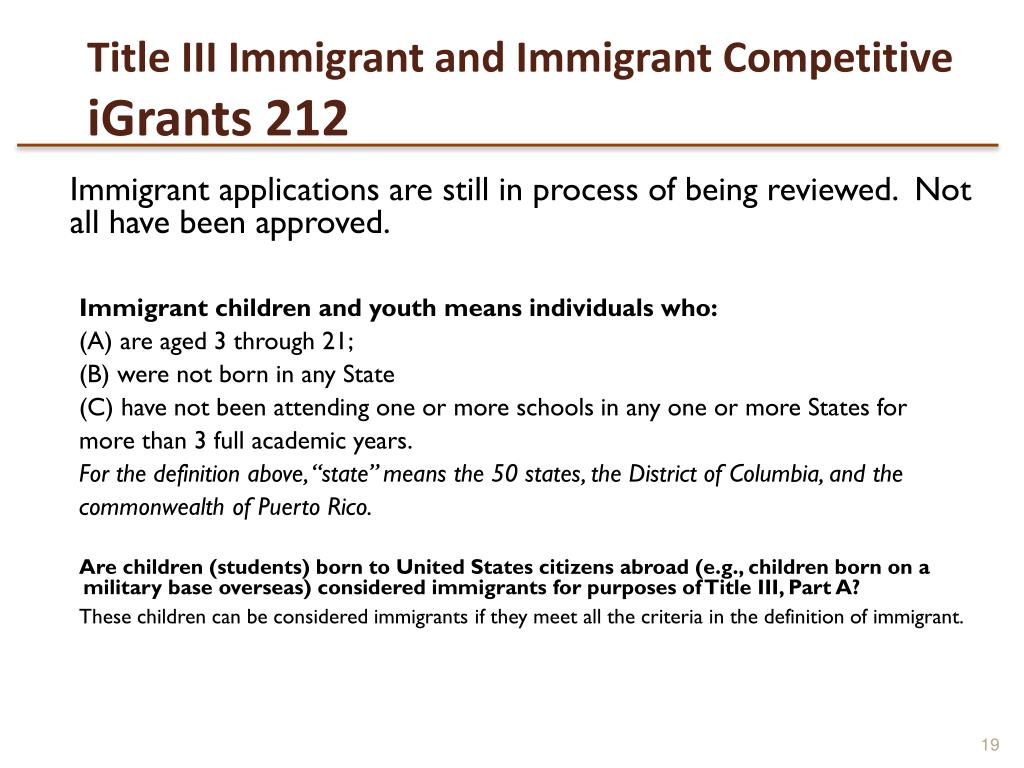 Title III Immigrant and Immigrant Competitive