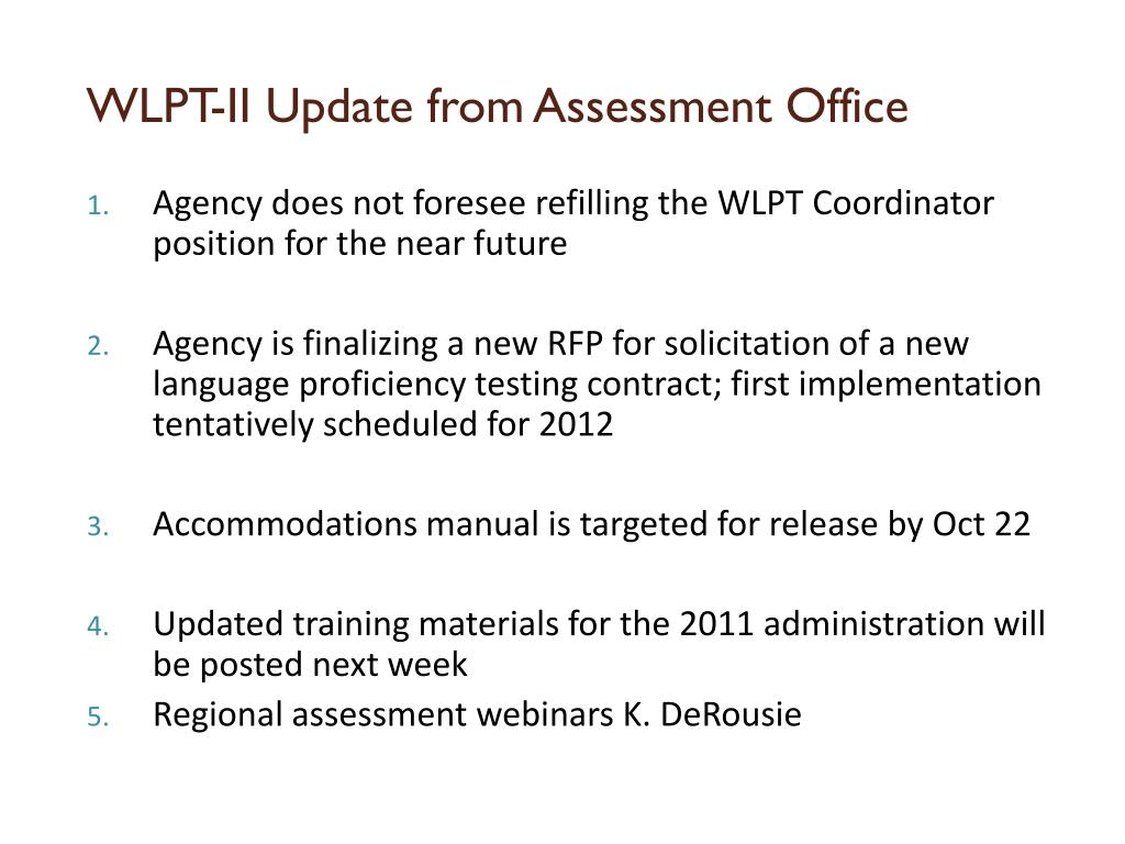 WLPT-II Update from Assessment Office