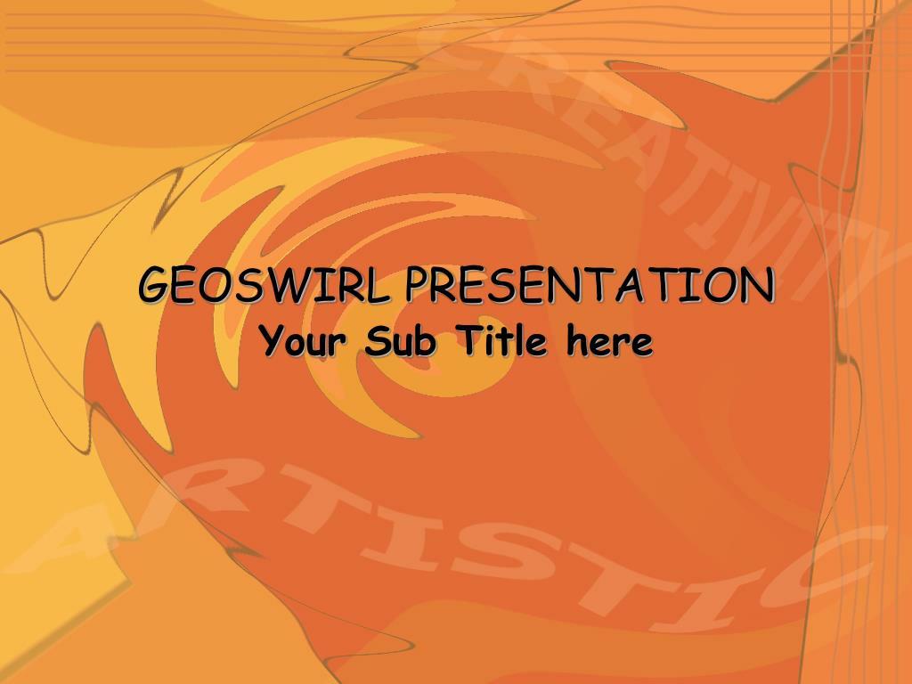 GEOSWIRL PRESENTATION