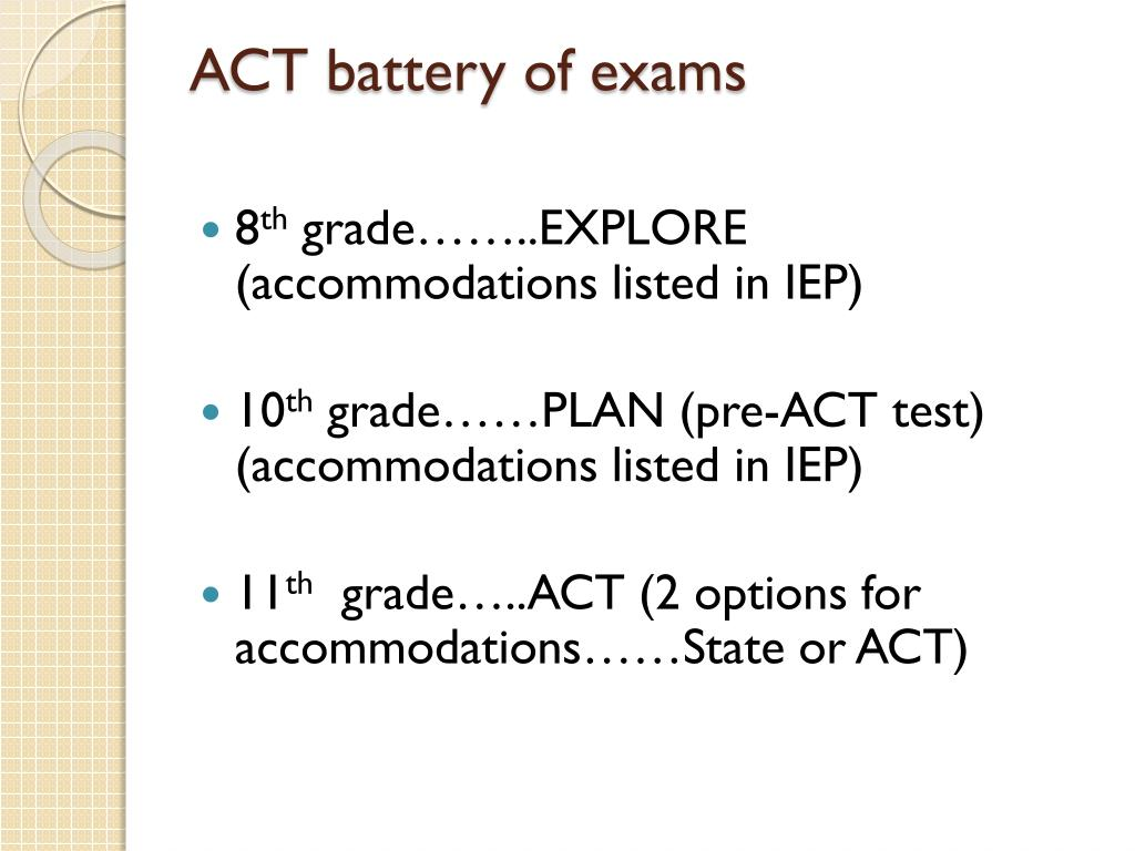 ACT battery of exams