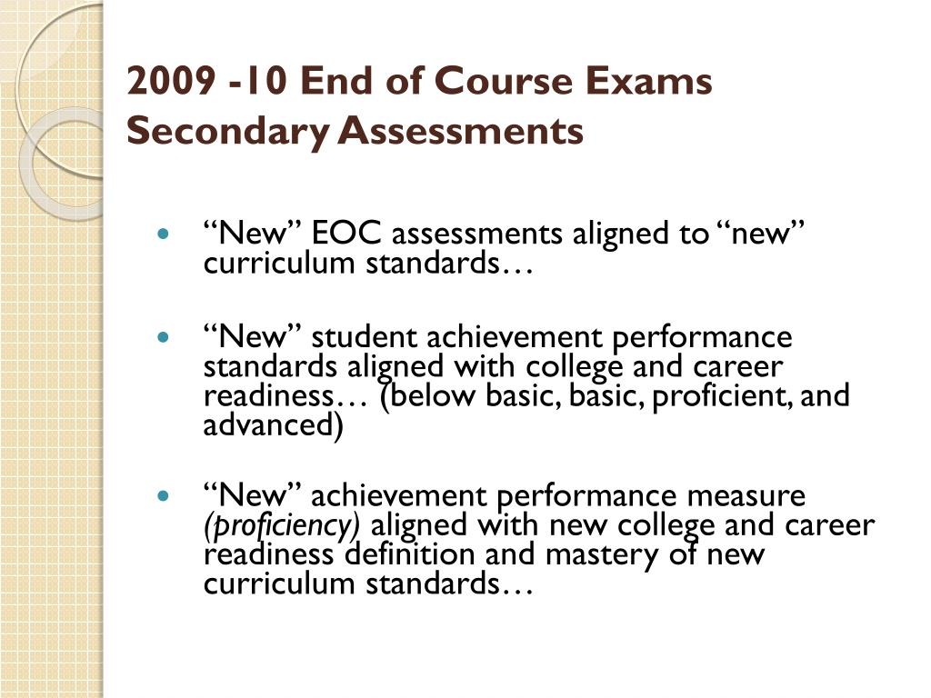 2009 -10 End of Course Exams
