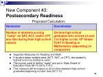 new component 3 postsecondary readiness