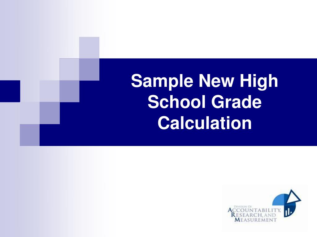 Sample New High School Grade Calculation