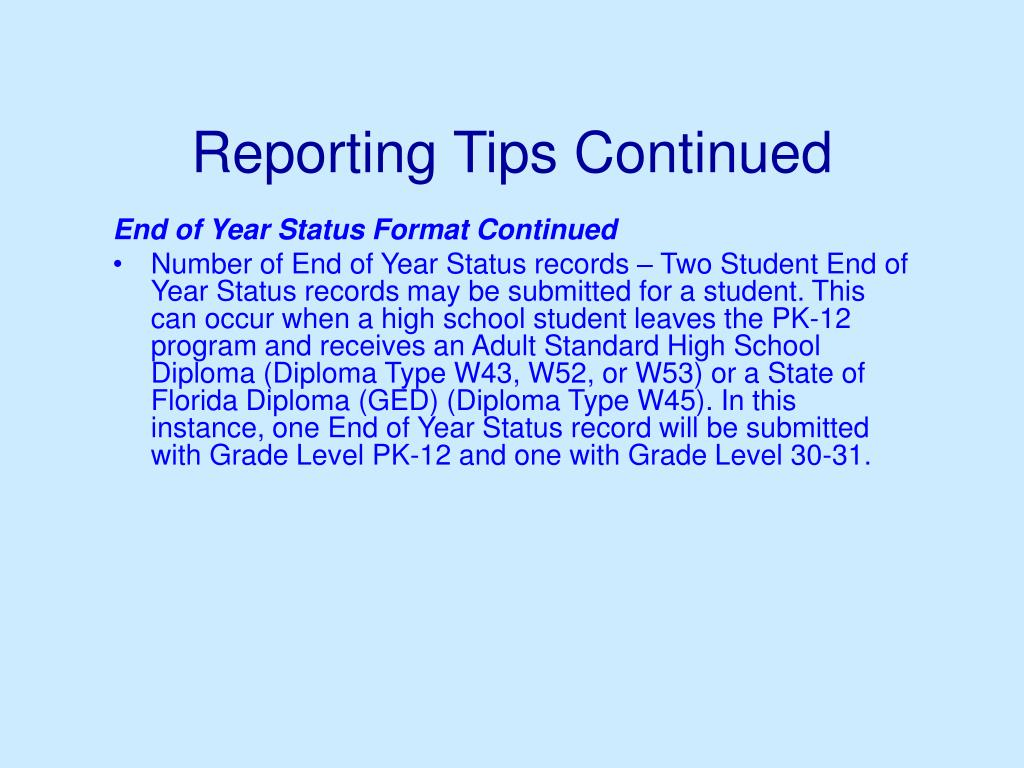 Reporting Tips Continued