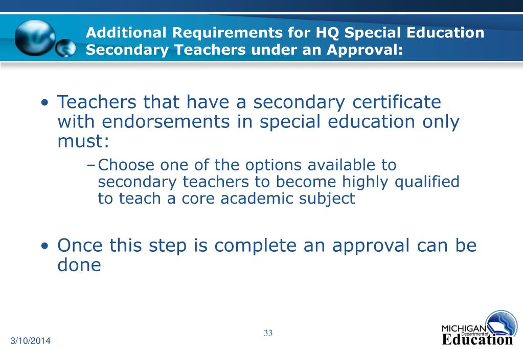 Additional Requirements for HQ Special Education Secondary Teachers under an Approval: