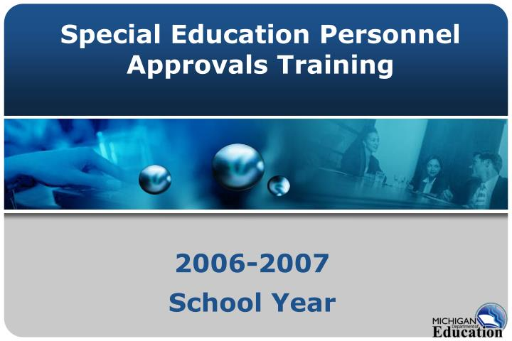 Special education personnel approvals training