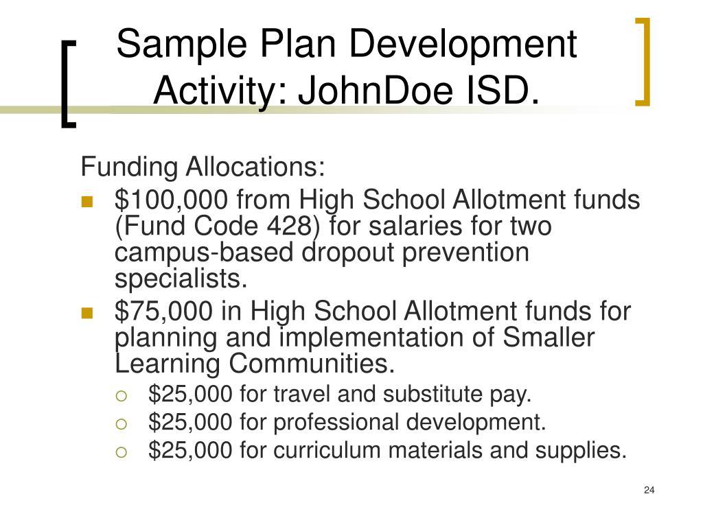 Sample Plan Development Activity: JohnDoe ISD.