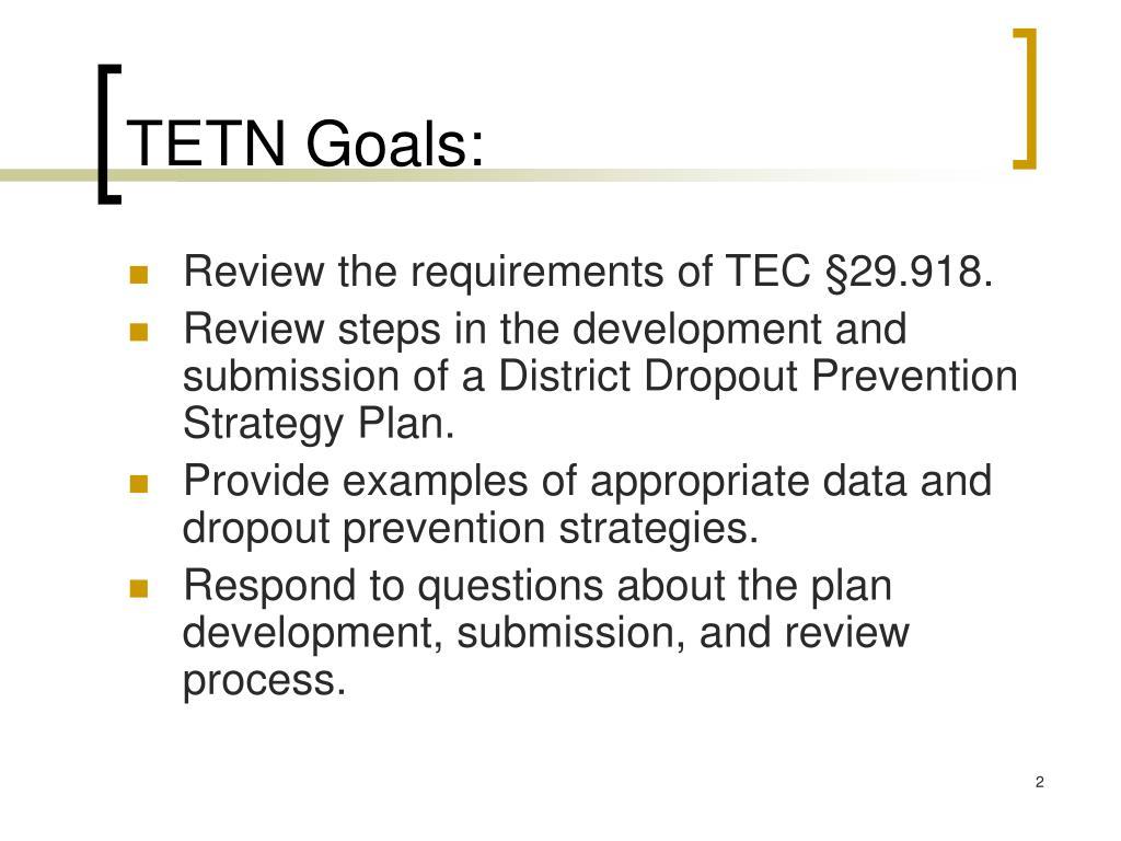 TETN Goals: