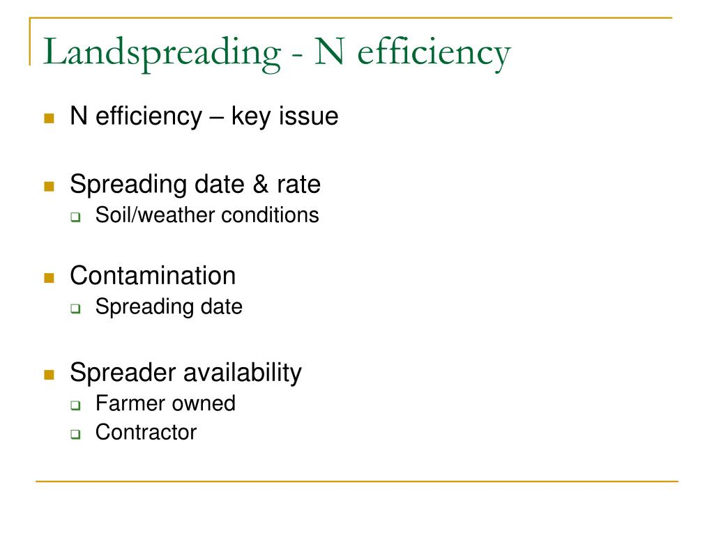 Landspreading - N efficiency