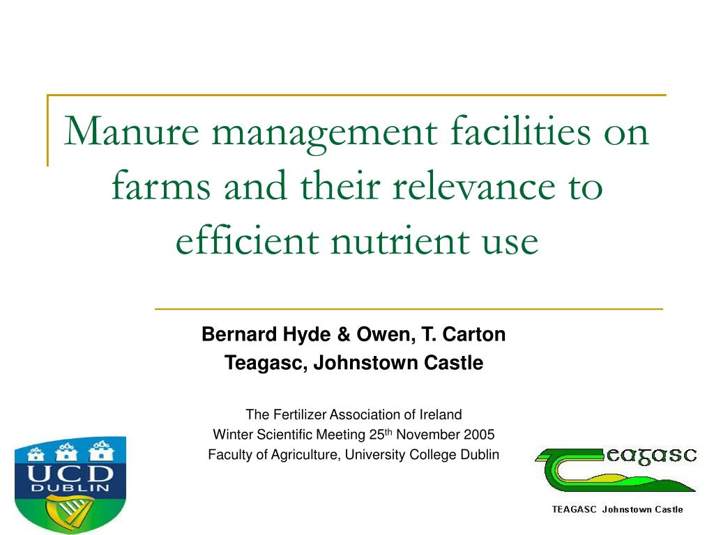 Manure management facilities on farms and their relevance to efficient nutrient use