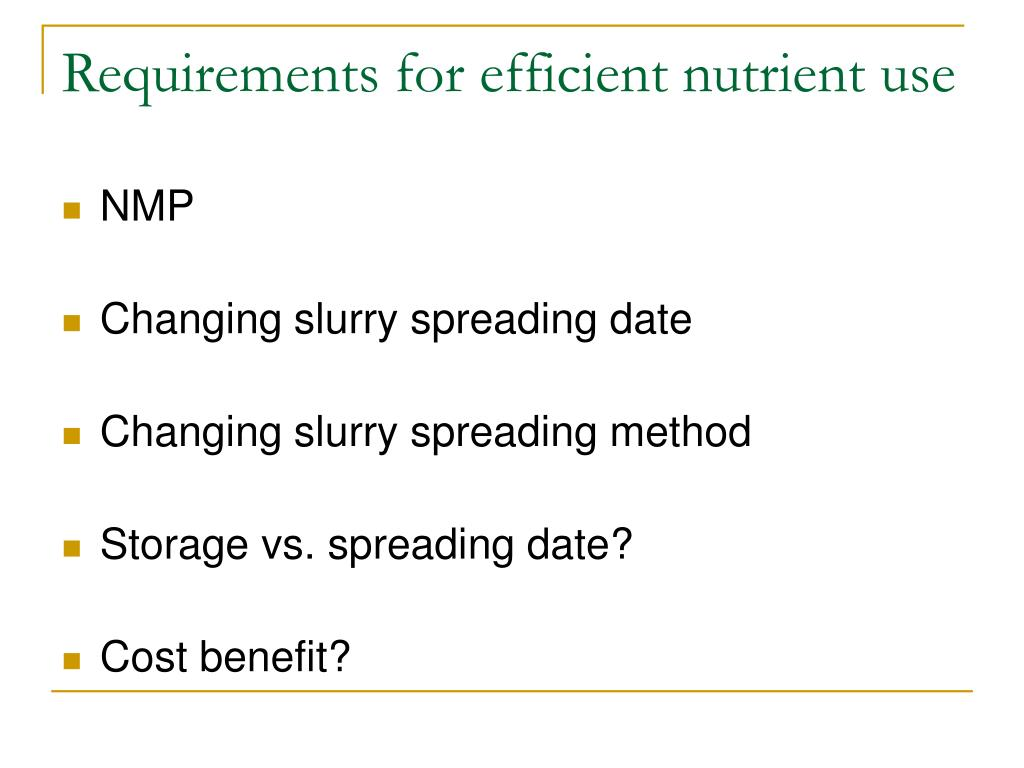 Requirements for efficient nutrient use