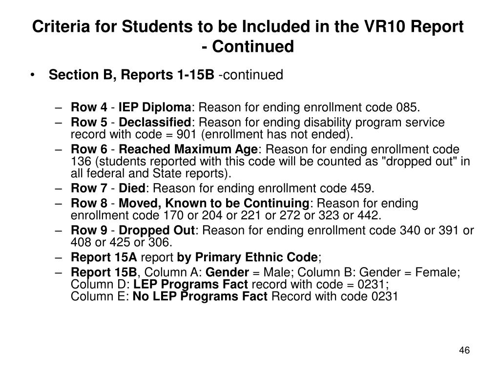 Criteria for Students to be Included in the VR10 Report - Continued