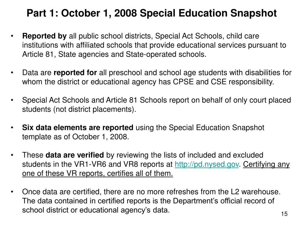 Part 1: October 1, 2008 Special Education Snapshot