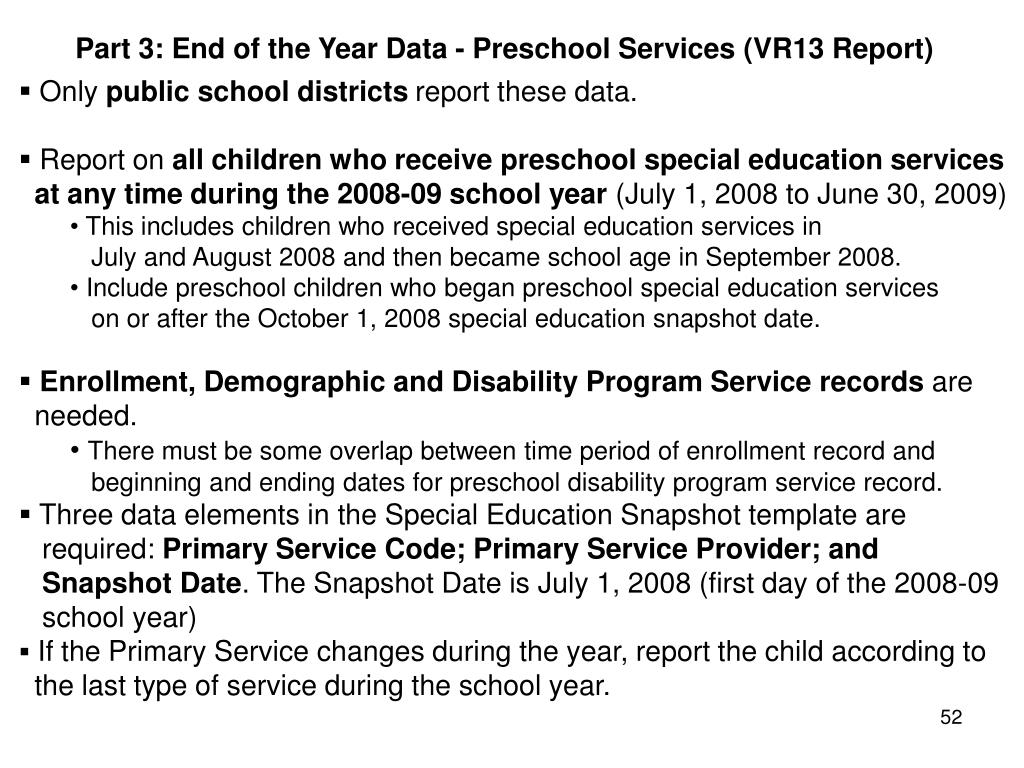 Part 3: End of the Year Data - Preschool Services (VR13 Report)