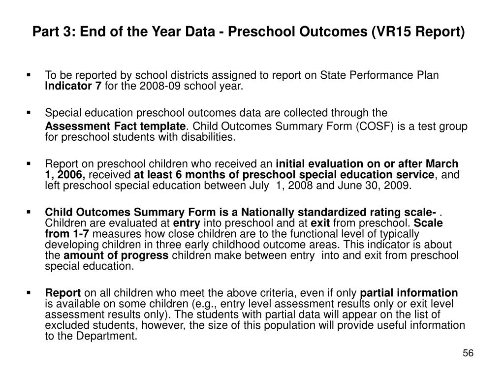 Part 3: End of the Year Data - Preschool Outcomes (VR15 Report)