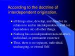 according to the doctrine of interdependent origination