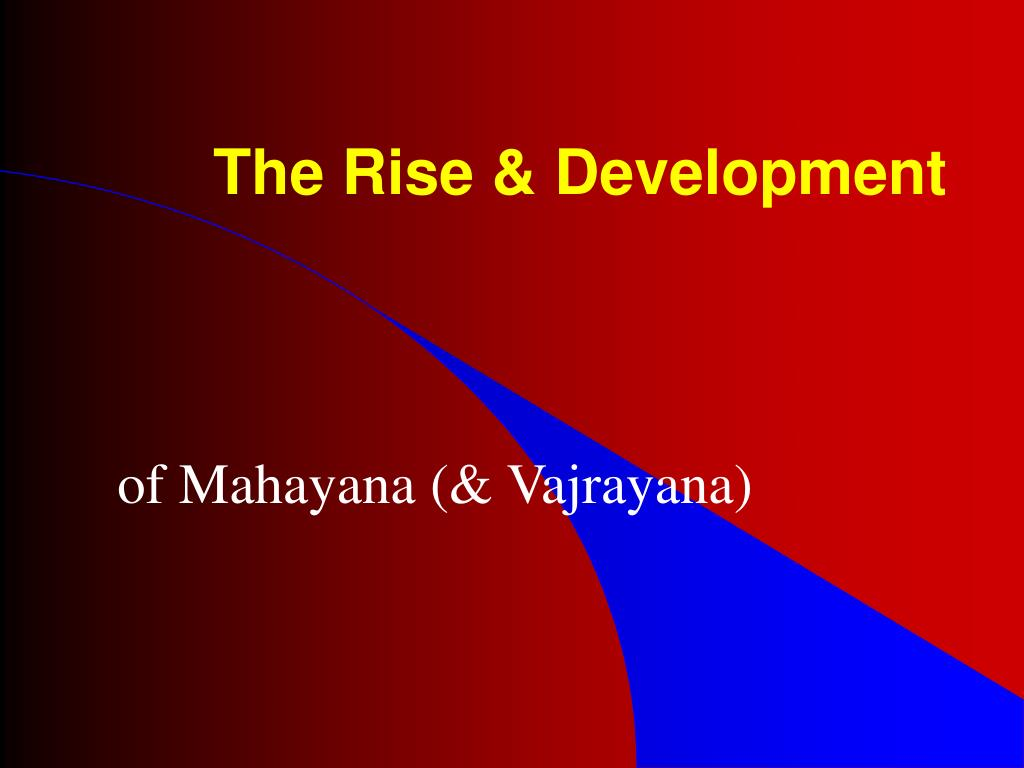 The Rise & Development