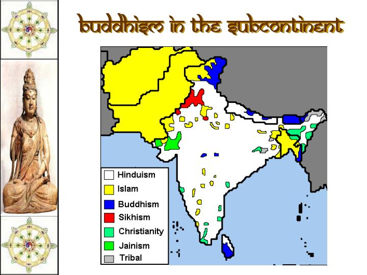 Buddhism in the Subcontinent