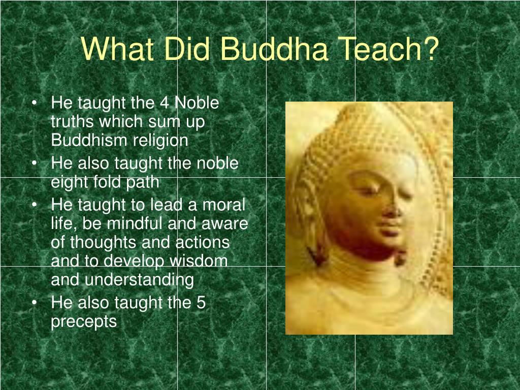 What Did Buddha Teach?
