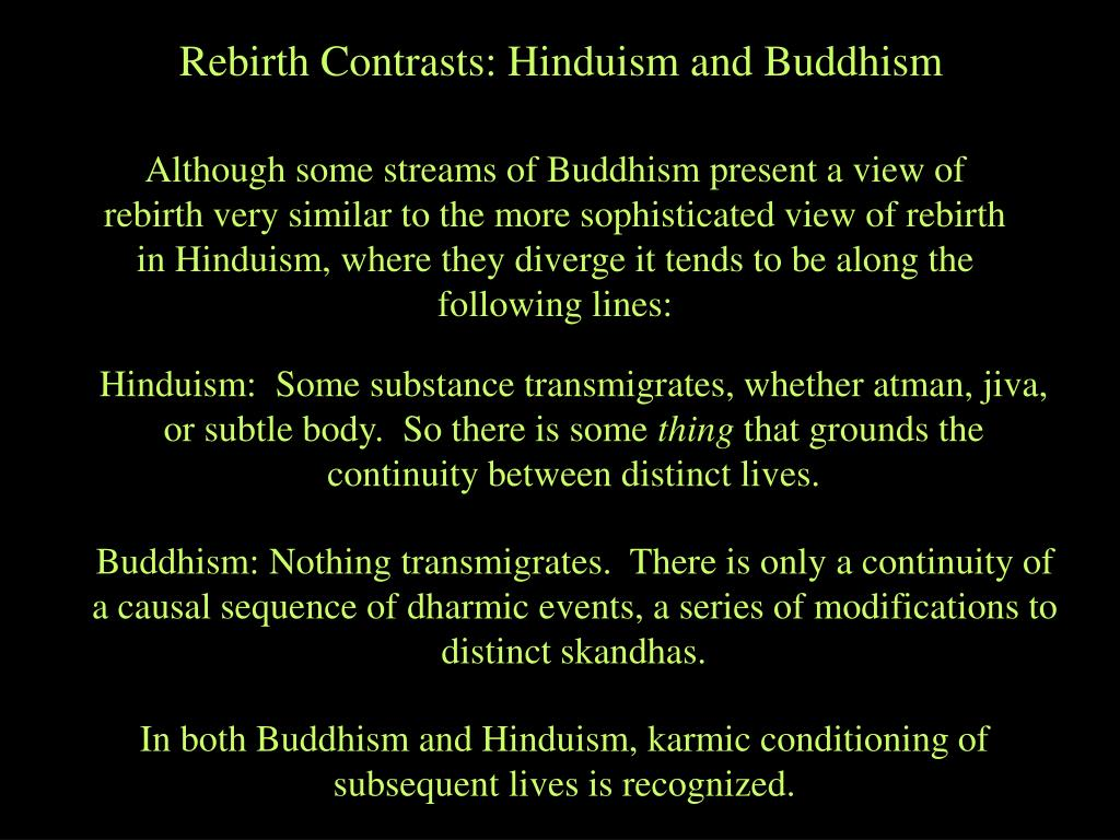 Rebirth Contrasts: Hinduism and Buddhism