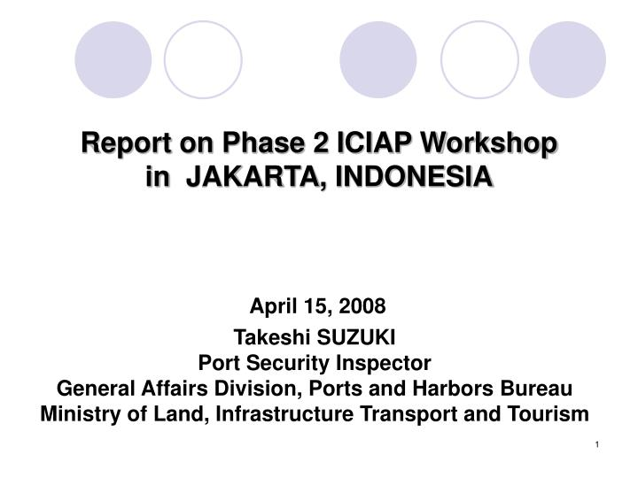 Report on Phase 2 ICIAP Workshop